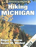 Storm, Roger E.: Hiking Michigan