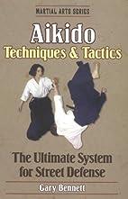 Aikido: Techniques & Tactics (Martial Arts…
