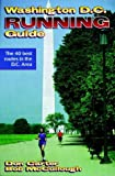 Carter, Don: Washington D.C. Running Guide (City Running Guide Series)