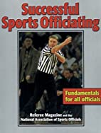 Successful Sports Officiating by Jerry…