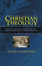Complete System of Christian Theology: A…