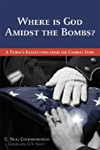 Where is God Amidst the Bombs?: A Priest's…