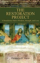 The Restoration Project by Christopher H.…