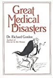 Gordon, Richard: Great Medical Disasters