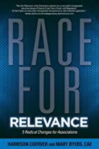 Race for Relevance: 5 Radical Changes for…