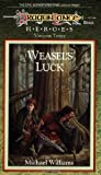 Williams, Michael: Weasel's Luck