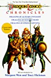 Weis, Margaret: The Dragonlance Chronicles/Dragons of Autumn Twilight/Dragons of Winter Night/Dragons of Spring Dawning