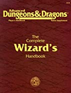 The Complete Wizard's Handbook by Rick Swan