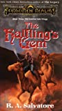 Salvatore, R. A.: The Halfling's Gem Bk. 3 : The Icewind Dale Trilogy