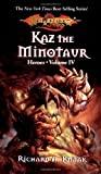 Knaak, Richard A.: Kaz the Minotaur