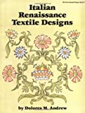 Andrew, Delores: Italian Renaissance Textile Designs