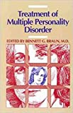 Braun, Bennett G.: The Treatment of Multiple Personality Disorder