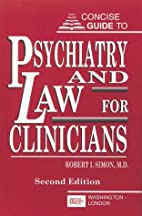 Concise Guide to Psychiatry and Law for…