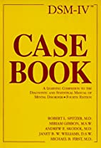 Dsm-IV Casebook: A Learning Companion to the…