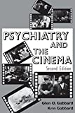 Gabbard, Krin: Psychiatry and the Cinema