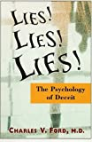 Ford, Charles V.: Lies! Lies!! Lies!!!: The Psychology of Deceit