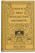 Ray's new intellectual arithmetic (Ray's…