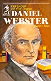 Allen, Roberta: Daniel Webster, Defender of the Union