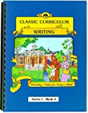 Rudy Moore: Classic Curriculum Writing Workbook Series 1 - Book 4 (Classic Curriculum: Writing, Series 1)