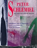 Chamisso, Adelbert Von: Peter Schlemiel