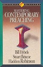 Mastering Contemporary Preaching (Mastering…