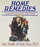 Smalley, Gary: Home Remedies