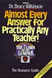 Bruce Wilkinson: Almost Every Answer for Practically Any Teacher: The Seven Laws of the Learner Resource Guide