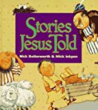 Butterworth, Nick: Stories Jesus Told