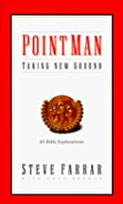 Point Man Devotional: Taking New Ground by…