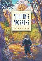 Pilgrim's Progress: A John Bunyan Story…