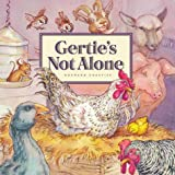 Chartier, Normand: Gertie's Not Alone