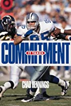 It Takes Commitment by Chad Hennings
