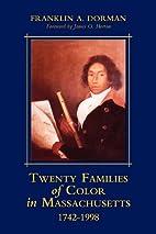 Twenty Families of Color in Massachusetts,…