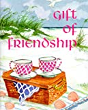 Swofford, Conover: Gift of Friendship