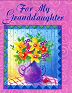 For My Granddaughter (Charming Petites…