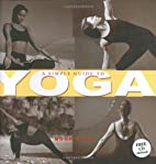 A Simple Guide to Yoga (Booknotes) by…