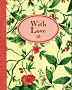 With Love (Petites Miniatures Series) by…
