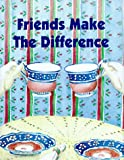 Hewlett, Rasheen: Friends Make the Difference