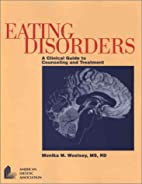 Eating Disorders: A Clinical Guide To…