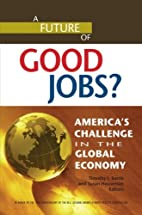 A Future of Good Jobs?: American's Challenge…