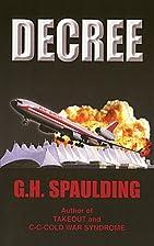 Decree by G. H. Spaulding
