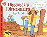 Aliki: Digging Up Dinosaurs (Turtleback School & Library Binding Edition) (Let's Read-And-Find-Out Science)