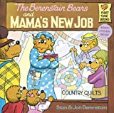 Berenstain, Stan: The Berenstain Bears and Mama's New Job