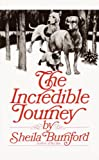 Shelia Burnford: The Incredible Journey (Turtleback School & Library Binding Edition)