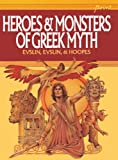 Evslin, Bernard: Heroes And Monsters Of Greek Myth (Turtleback School & Library Binding Edition)