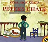 Ezra Jack Keats: Peter's Chair (Turtleback School & Library Binding Edition) (Picture Puffin Books (Pb))