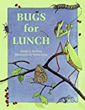 Facklam, Margery: Bugs for Lunch