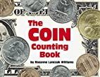 The coin counting book by Rozanne Lanczak…
