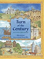 Turn of the Century by Ellen Jackson