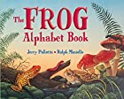 The Frog Alphabet Book (Jerry Pallotta's…